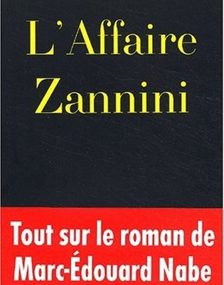 « L'Affaire Zannini »