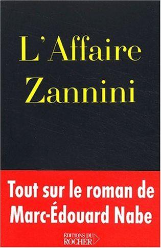 «L'Affaire Zannini»