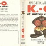 «K.-O. et autres contes»